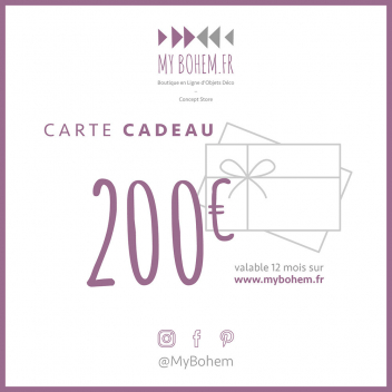 Carte Cadeau Déco MyBohem 200 eur - Pour faire plaisir à coup sûr !